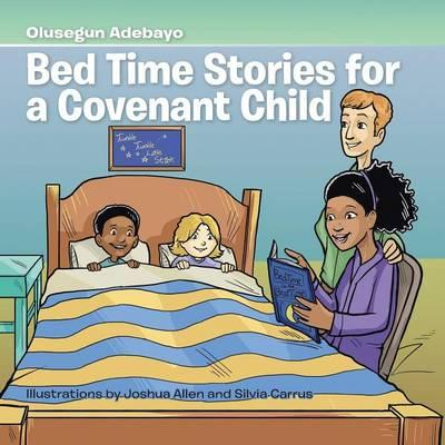 Bed Time Stories for a Covenant Child