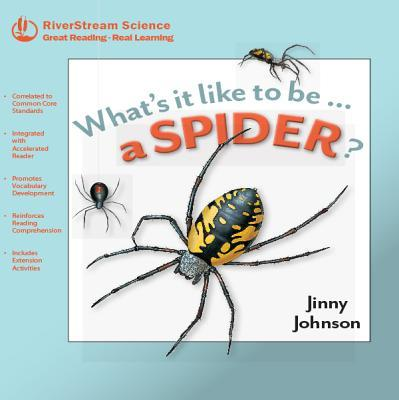 What's It Like to Be...a Spider?