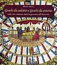 Giochi da salotto, giochi da osteria nella vita milanese dal Cinquecento all'Ottocento