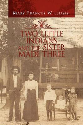 Two Little Indians and the Sister Made Three