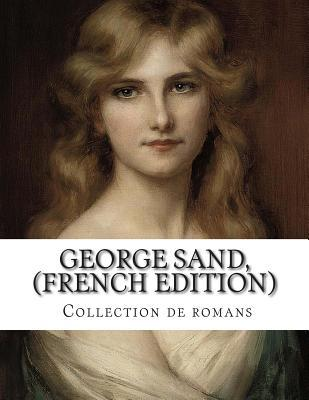 George Sand, Collection De Romans