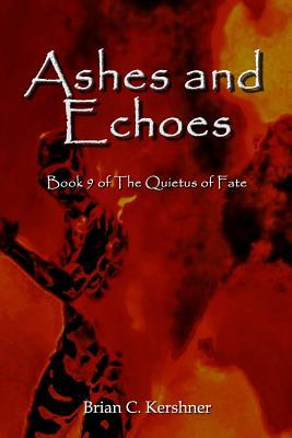 Ashes and Echoes