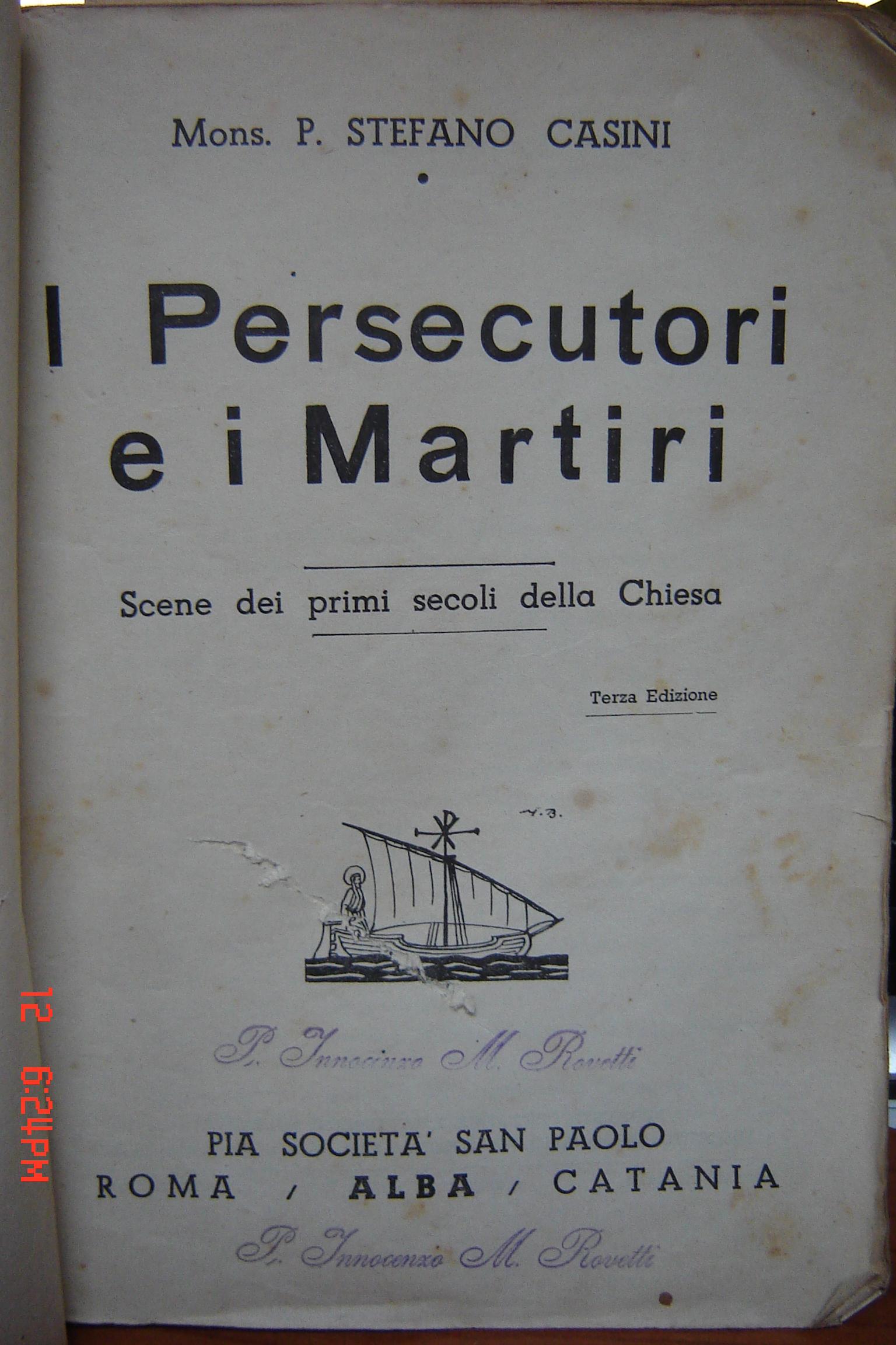 I persecutori e i martiri