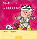 Mattia va all'ospeda...