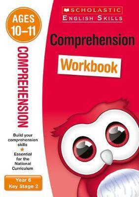 Comprehension Workbook (Year 6) (Scholastic English Skills)
