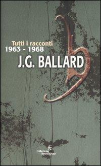 Tutti i racconti 1963-1968