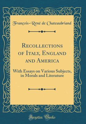 Recollections of Italy, England and America