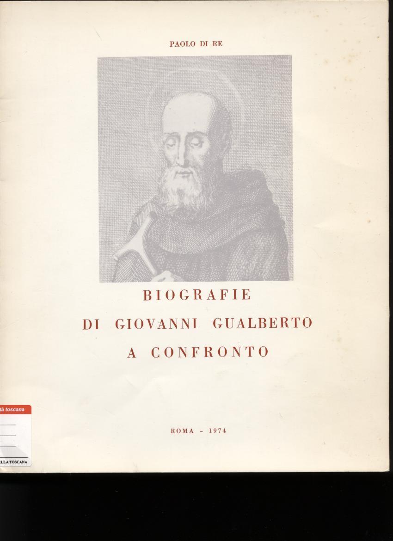 Biografie di Giovanni Gualberto a confronto