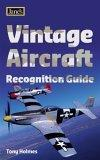 Vintage Aircraft Recognition Guide