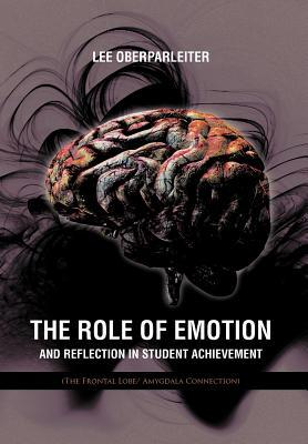 The Role of Emotion and Reflection in Student Achievement