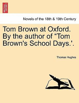 Tom Brown at Oxford....