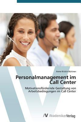 Personalmanagement im Call Center