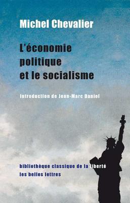 Leconomie Politique Et Le Socialisme 1849