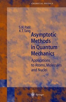 Asymptotic Methods in Quantum Mechanics