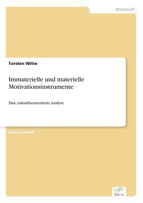 Immaterielle und materielle Motivationsinstrumente