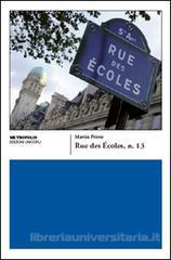Rue des Écoles, n. ...