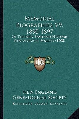 Memorial Biographies V9, 1890-1897