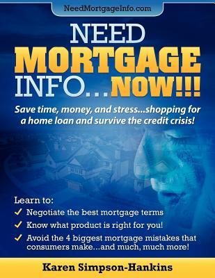 Need Mortgage Info.now!!!