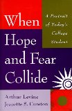 When Hope and Fear Collide