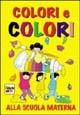 Colori e colori