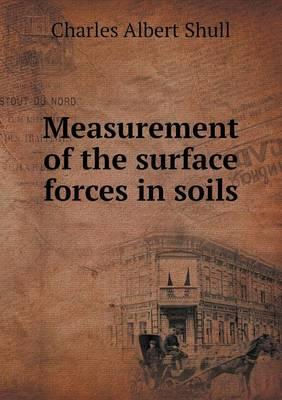 Measurement of the Surface Forces in Soils