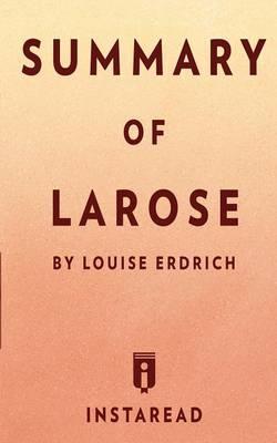 Summary of LaRose by...