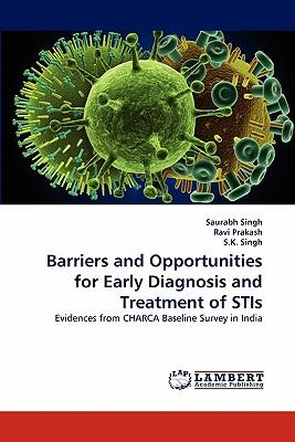 Barriers and Opportunities for Early Diagnosis and Treatment of STIs