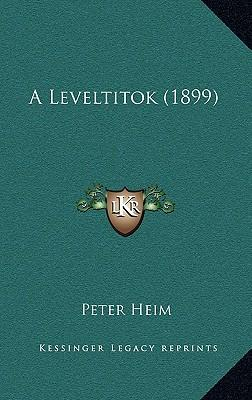 A Leveltitok (1899)