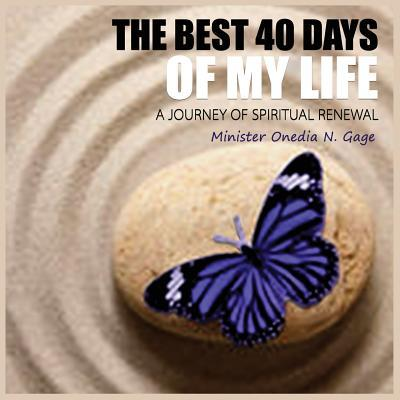 The Best 40 Days of My Life