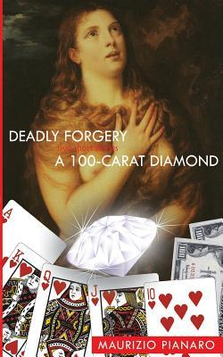 Deadly Forgery & A 100 - Carat Diamond
