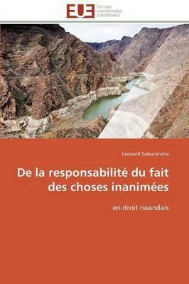De la Responsabilite du Fait des Choses Inanimees