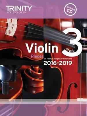 Violin Exam Pieces Grade 3 2016-2019 (Score, Part & CD)