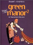 Green Manor, tome 2