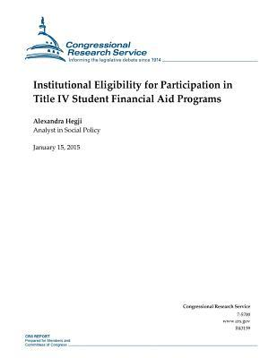 Institutional Eligibility for Participation in Title IV Student Financial Aid Programs