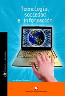 Tecnología, sociedad e información