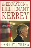 The Education of Lieutenant Kerrey