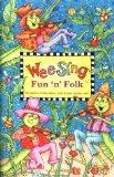 Wee Sing Fun and Fol...
