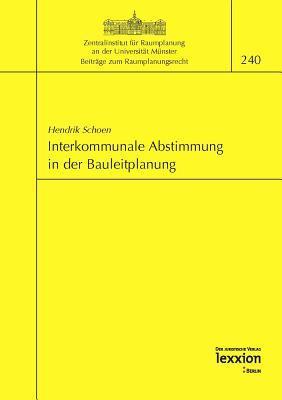 Interkommunale Abstimmung in Der Bauleitplanung