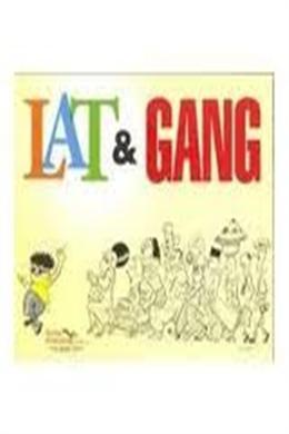 Lat and Gang