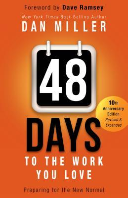 48 Days to the Work ...