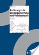 """Einführung in die Leistungsbewertung und """"Vehrkehrstheorie"""" [Verkehrstheorie]"""