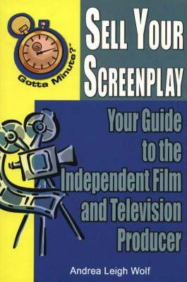 Gotta Minute? Sell Your Screenplay