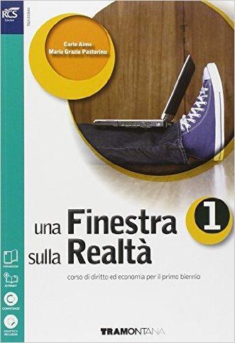 Una finestra sulla realtà. Per le Scuole superiori. Con e-book. Con espansione online