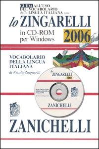 Guida all'uso del vocabolario della lingua italiana con lo Zingarelli 2006