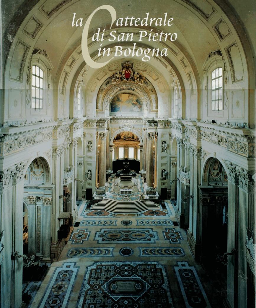 La Cattedrale di San Pietro in Bologna