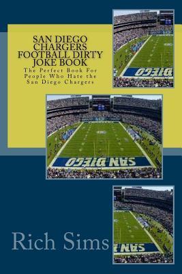 San Diego Chargers Football Dirty Joke Book