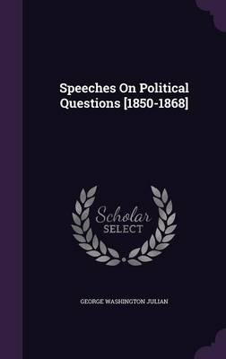 Speeches on Politica...