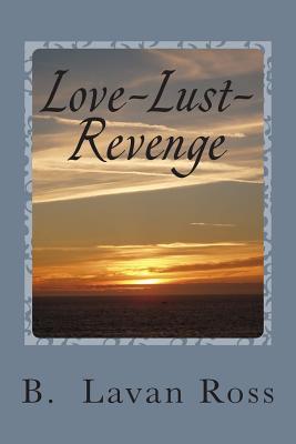 Love-Lust-Revenge