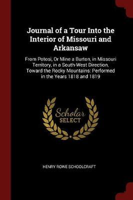 Journal of a Tour Into the Interior of Missouri and Arkansaw