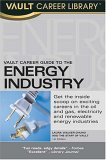 Vault Career Guide to the Energy Industry
